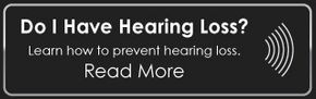 Do I Have Hearing Loss? | Read More